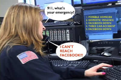 Police to Residents: Facebook Going Down is NOT a 911 Emergency!