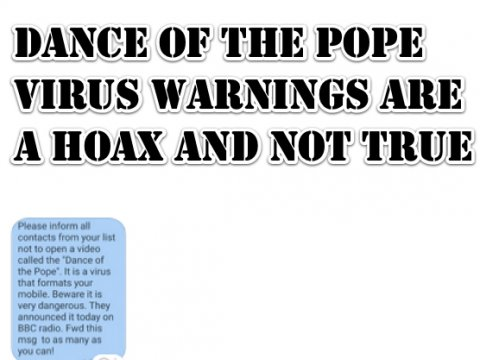 Dance of the Pope Virus Warnings are a Hoax and Not True