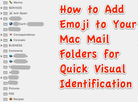 You Can't Change the Color of Mailbox Folders in Mac Mail but You CAN Add Emoji as Icons to the Mailbox Names!