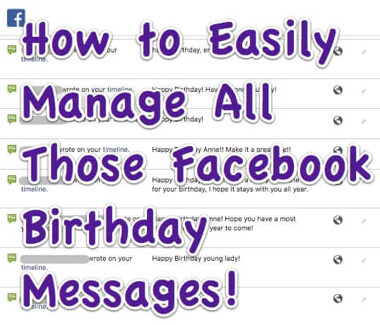 How to Easily Manage All Those Facebook Birthday Messages