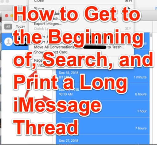How to Get to the Beginning of, Search, and Print a Long iMessage Thread
