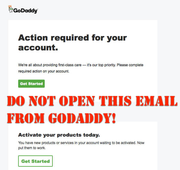 "If You Get the ""Complete Required Actions"" Email from GoDaddy Do NOT Open It!"