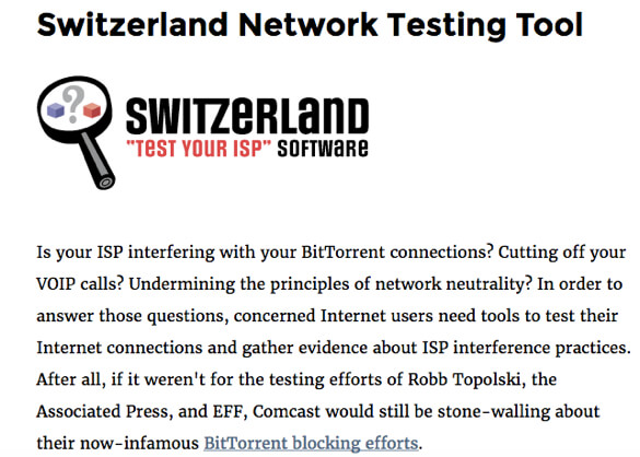 Is Your ISP Interfering with Your Downloading and Bandwith Use Ask Switzerland and the EFF