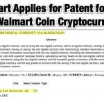 Walmart Applies for Patent for New Walmart Coin Cryptocurrency