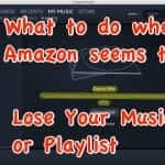 Amazon Music Playlists Gone?  Try This!  Plus Amazon Shutting Down Customer Forums!