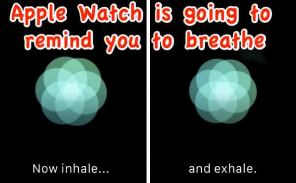 Apple Announces that Apple Watch will Remind You to Breathe
