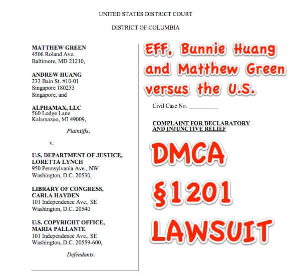 EFF, Bunnie Huang, File Lawsuit to Invalidate Onerous Anti-Research Provisions of DMCA
