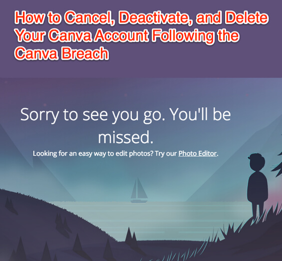 How to Cancel, Deactivate, and Delete Your Canva Account Following the Canva Breach