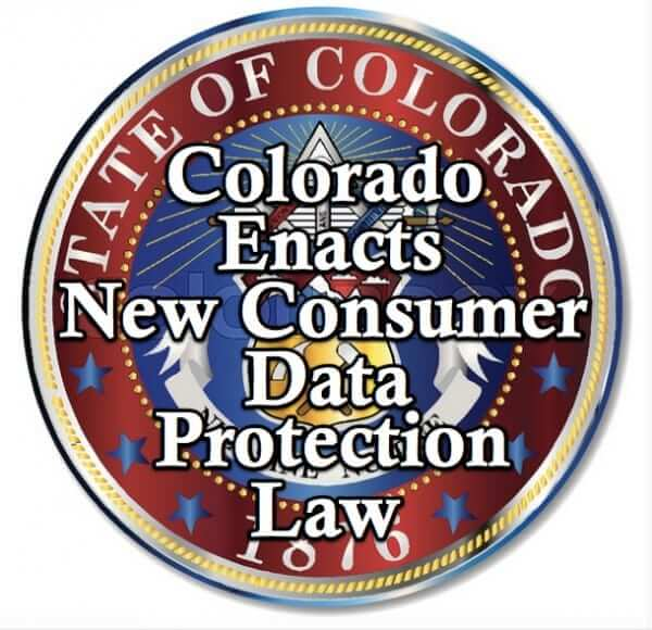 Colorado Second State to Enact New Consumer Data Protection Law in 90 Days