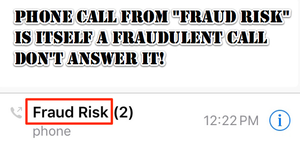 "Phone Call from ""Fraud Risk"" is Itself a Fraudulent Call – Don't Answer It"