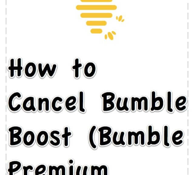 How to Cancel a Bumble Boost (Premium) Account
