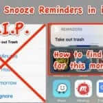 How to Snooze Reminder Alert Notifications and Find the View Button in iOS 10