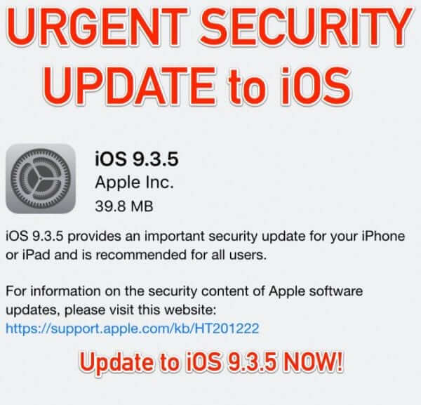 Urgent iOS 9.3.5 Security Update for iPhone, iPod and iPad