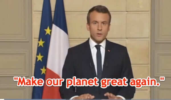 "Full Text of French President Macron's ""Make Our Planet Great Again"" Speech"
