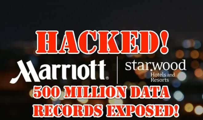 About the Marriott Starwood Data Breach of 500 Million Guests Announced Today