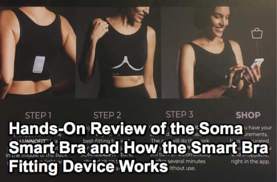 Hands-On Review of the Soma Smart Bra and How the Smart Bra Fitting Device Works